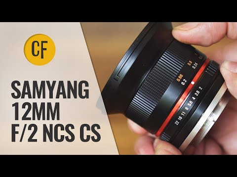 Samyang 12mm f/2 NCS CS lens review with samples