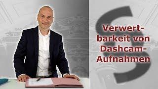 Verkehrsunfall - Dashcam-Aufnahmen verwertbar | Rechtsanwalt Alexander Bredereck