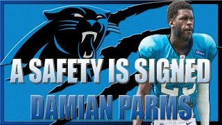 CAROLINA PANTHERS SIGN SAFETY DAMIAN PARMS TO 1 YEAR DEAL   @Shellitronnn