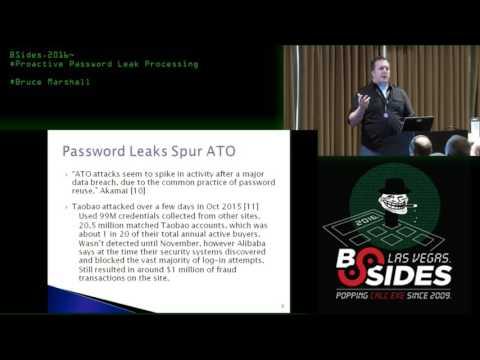 Proactive Password Leak Processing - Bruce Marshall