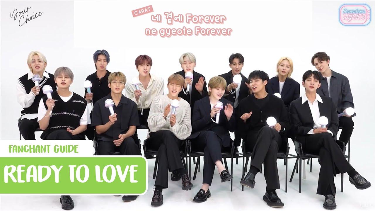 [Fanchant Guide/응원법] SEVENTEEN (세븐틴) - READY TO LOVE