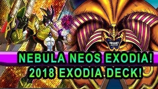 NEBULA NEOS EXODIA ! USING NEW 2018 ELEMENTAL HERO NEBULA NEOS DRAW POWER!