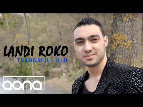 Landi Roko - Trendafili blu (Official Song)