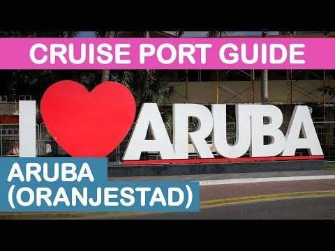 Aruba (Oranjestad) Cruise Port Guide: Tips and Overview
