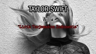 Taylor swift - willow (lirik terjemahan ...