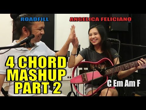 4 CHORD MASHUP SONGS PART 2 by roadfill & Angelica Feliciano