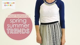 The Most Flattering Spring & Summer Fashion Trends Thumbnail