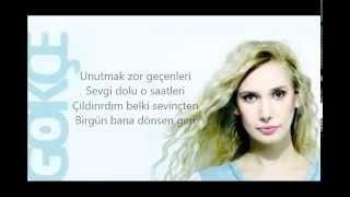 Gökçe-Her Şey Bitmedi lyrics