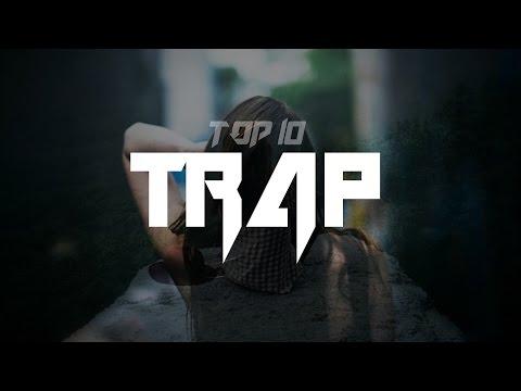 👑 Top 10 Trap Music Of SoundCloud   Music FEM (Release)