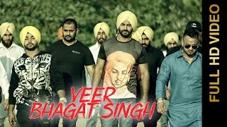VEER BHAGAT SINGH || MR. CHEENA feat. CARELESS JASSA || New Punjabi Songs 2016