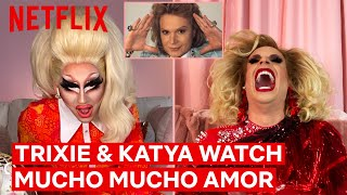 Drag Queens Trixie Mattel & Katya React to Mucho Mucho Amor | I Like to Watch | Netflix