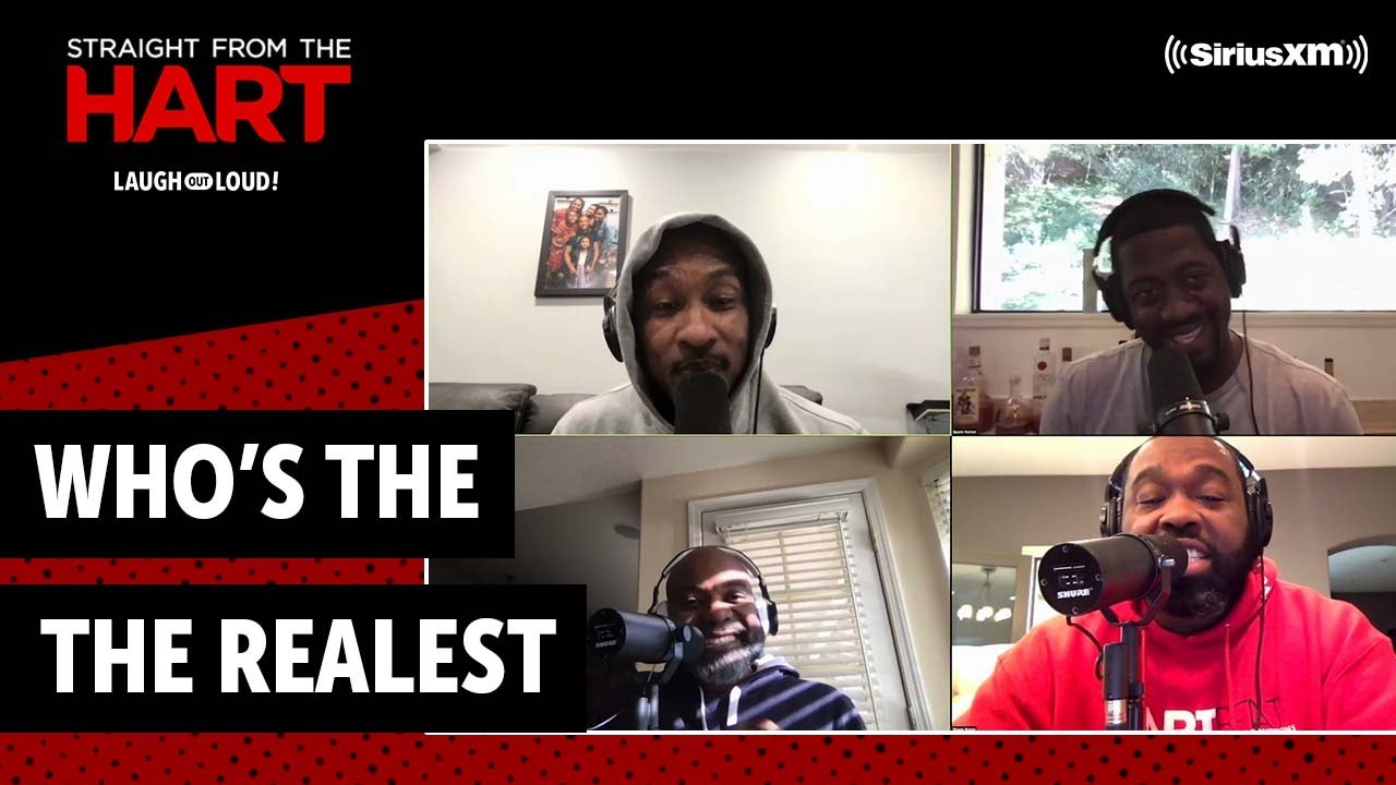 Who is the Realest on the Show | Straight from the Hart| Laugh Out Loud Network