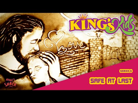 Safe At Last – The King's Kids S06E13