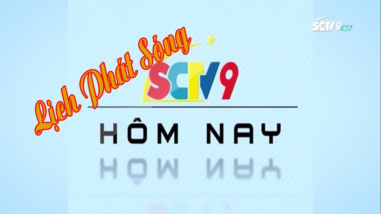Lịch phát sóng SCTV9 Hôm nay