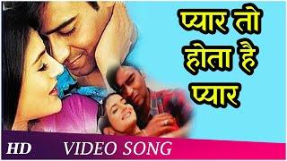 Download lagu Pyar To Hota Hai Pyar | Parwana (2003) | Ajay Devgan | Amisha Patel | Udit Narayan, Alka Yagnik