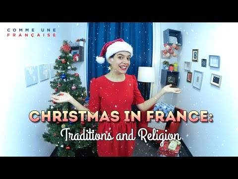 Christmas in France: Traditions and Religion