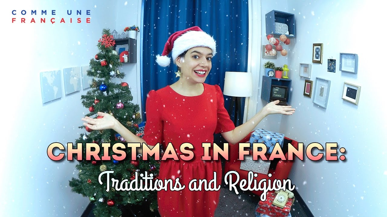 Christmas In France Tradition.Christmas In France Traditions And Religion