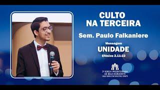 Uma mensagem sobre unidade. | Pr. Paulo Falkaniere