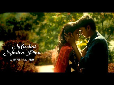 Mazhai Nindra Pinn - New Tamil Short Film 2018