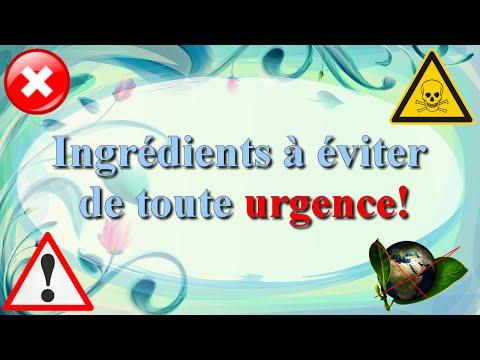(6)▶.▫✎*. Cosmétiques: Quelles substances dangereuses sont à éviter? ▫.☠*.