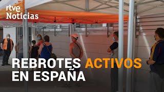 CORONAVIRUS en ESPAÑA 11 de AGOSTO CASOS Y REBROTES ACTIVOS | RTVE