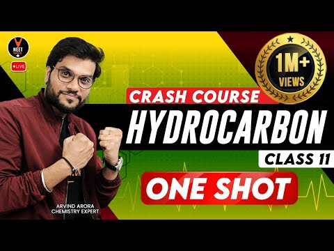 Hydrocarbon Class 11 One Shot | Crash Course NEET 2020 Preparation | NEET Chemistry | Arvind Sir