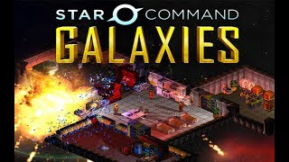 Star Command Galaxies Gameplay Impressions - Space Ship Management Simulator!