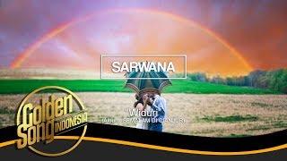 SARWANA - Widuri (Official Audio)