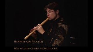 Скачать Jacob Van Eyck Wat Zal Men Op Den Avondt Doen Hanneke Van Proosdij Recorder