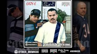 BROWNSIDE - EASTSIDE DRAMA featuring EAZY-E 2015 UNRELEASED PHOTO CHICANO RAP
