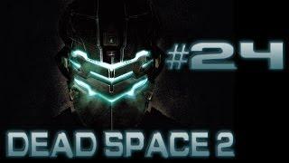 pelataan dead space 2 p24