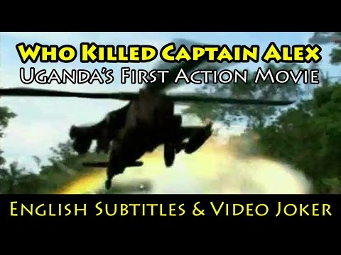 Who Killed Captain Alex: Uganda's First Action Movie English Subtitles & Video Joker  Wakaliwood
