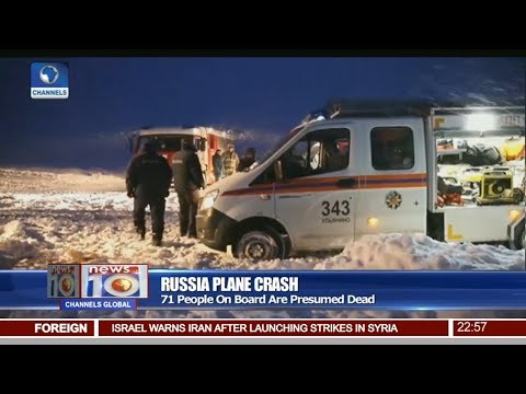 71 People Presumed Dead In Russian Plane Crash Pt.4 |News@10| 11/02/18