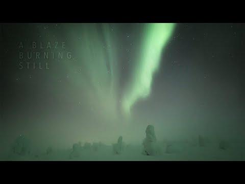 A Blaze Burning Still (4K Aurora Timelapse)
