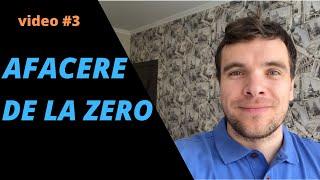 AFACERE DE LA ZERO #3 despre denumire | funcționalități site | virtual classroom