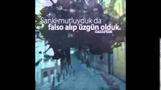 Gazapizm ft. Gardiyan - Duygular Aynı