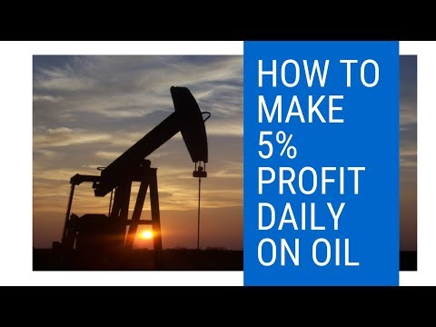 How To Earn 5% Profit Daily On Oil
