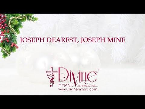 Joseph Dearest, Joseph Mine Christmas Song Lyrics Video