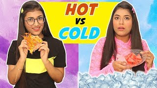 Hot Vs. Cold Challenge | SAMREEN ALI