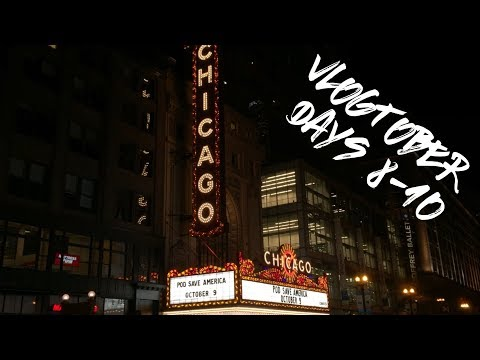 Vlogtober Days 8-10: Sweet Home Chicago