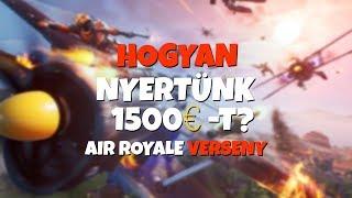 HOGYAN NYERTÜNK 1500€ -T? | AIR ROYALE DUO VERSENY! (Fortnite Battle Royale)