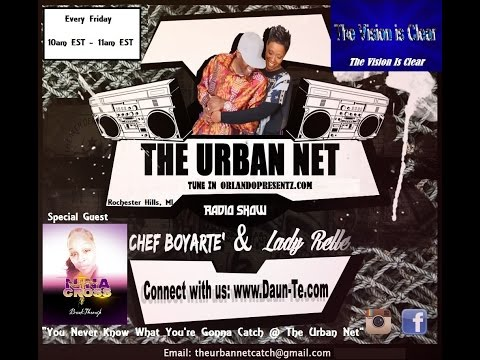"The Urban Net Radio Show ""Nina Cross"" Rochester, MI 10-7-16 TVIC"