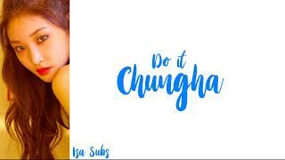 Chungha - Do It Legendado Pt-br Lyrics  Rom/eng/pt-br