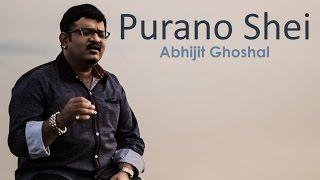 Purano shei | Abhijit Ghoshal