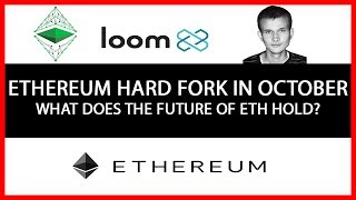 Ethereum Hard Fork Coming In October. What Does The Future of ETH Hold?