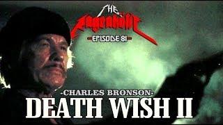Rageaholic Cinema: DEATH WISH II