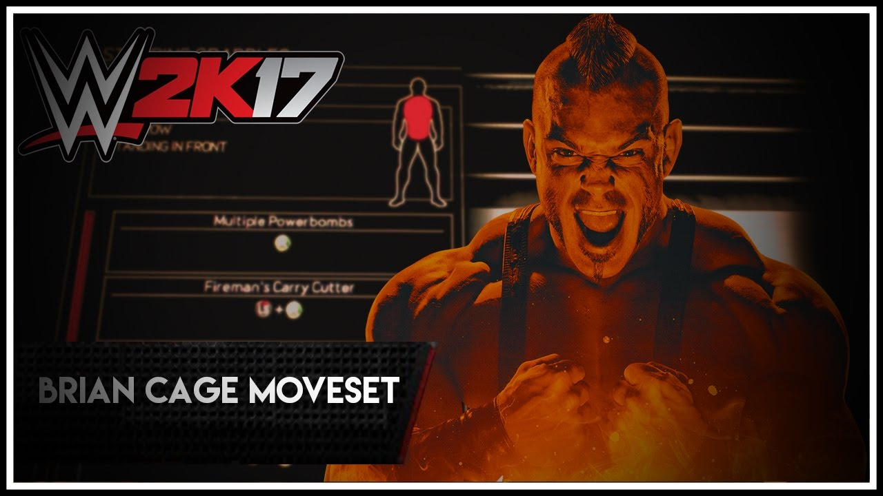 wwe2k17 ps3 xbox 360 brian cage moveset youtube