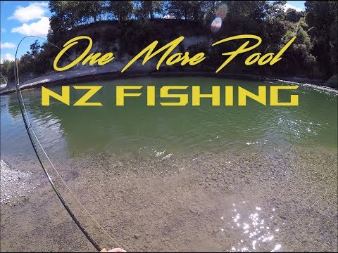 One more Pool ~ Fly Fishing New Zealand