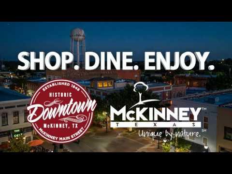 Historic Downtown McKinney, Texas - Shop. Dine. Enjoy!