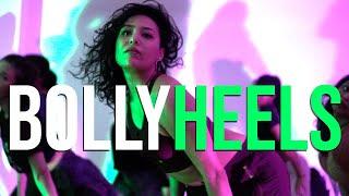 BollyHEELS NYC | March 2019 Class | Parda Song | Swara Dance Choreography